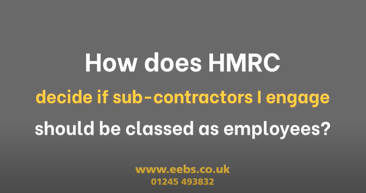 How does HMRC decide if sub-contractors I engage should be classified as employees?