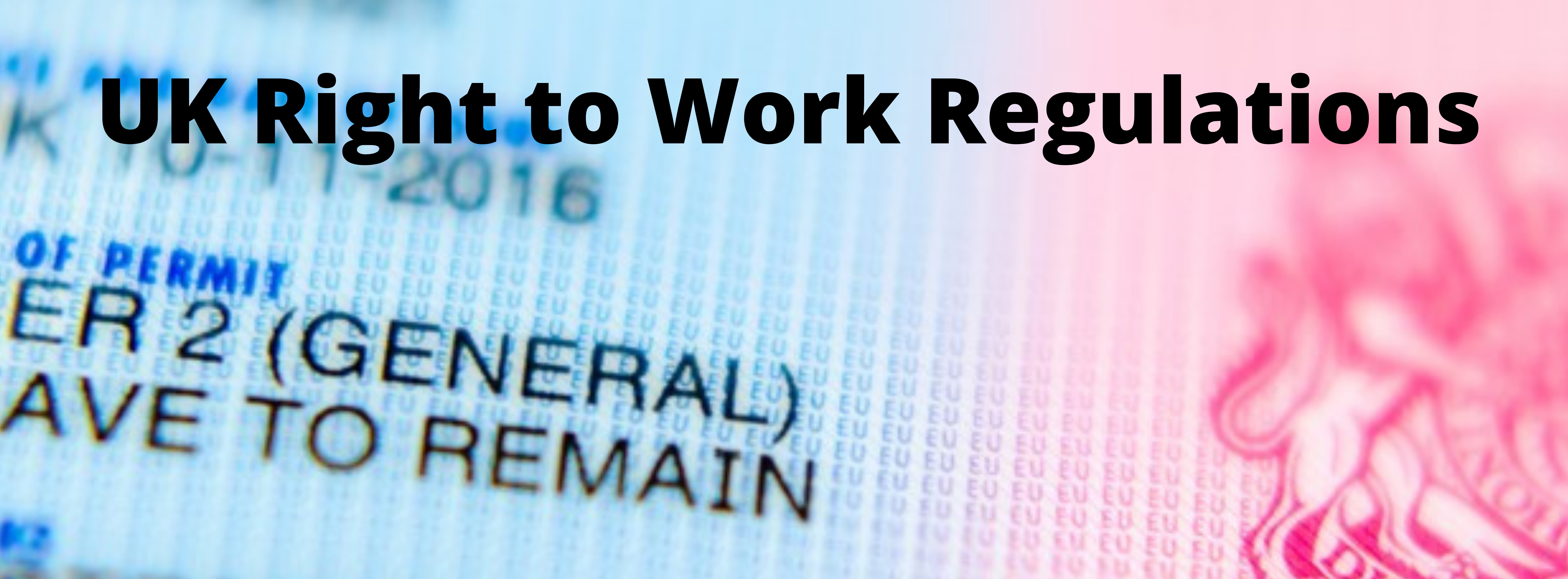 The Right to Work Regulations